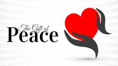 WEEK 7: The Gift of Peace