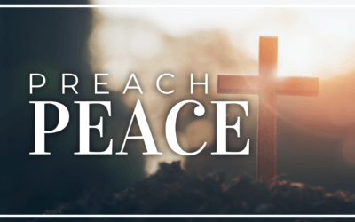 WEEK 20: Preach Peace