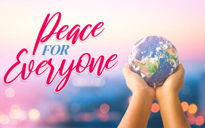 WEEK 35: Peace for Everyone