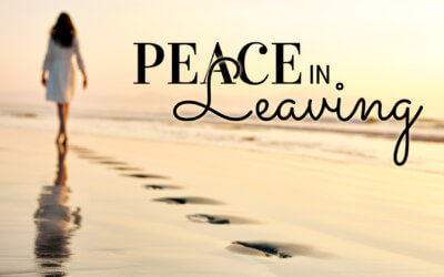 WEEK 41: Peace in Leaving