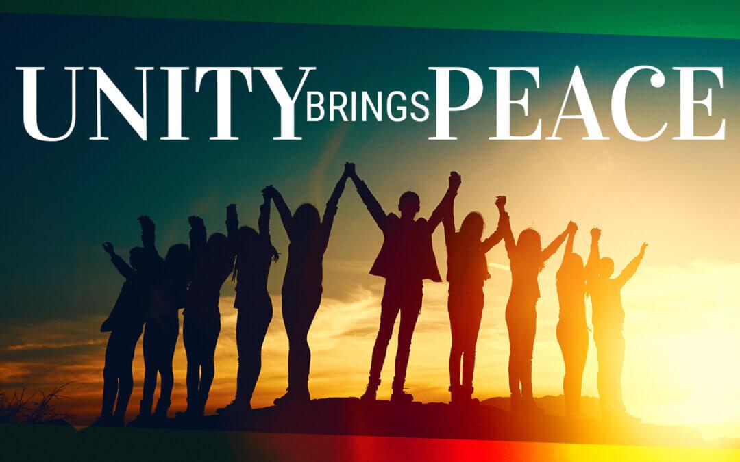WEEK 40: Unity Brings Peace