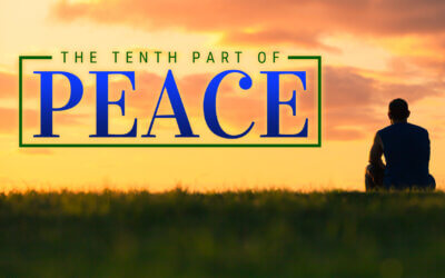 WEEK 50: The Tenth Part of Peace