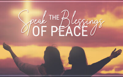 WEEK 52: Speak the Blessings of Peace