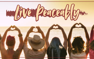 WEEK 34: Live Peaceably