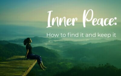 WEEK 14: Inner Peace: How to Find it and Keep It