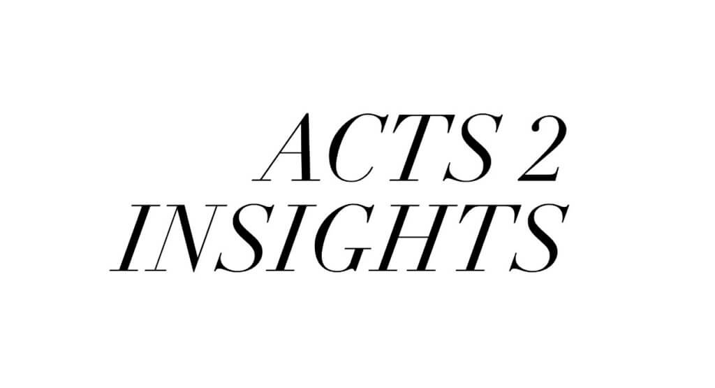 Acts 2 Insights