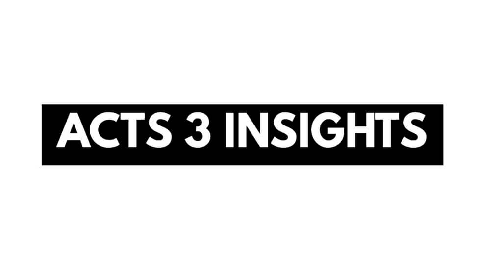 Acts 3 Insights