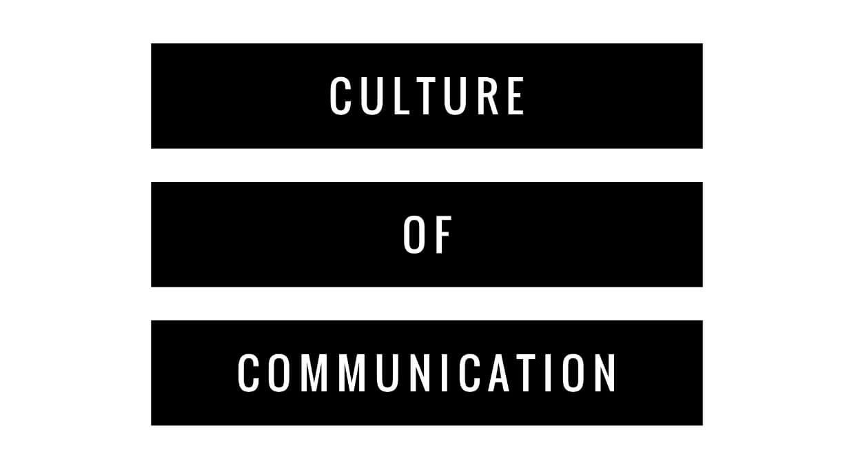 Culture of Communication