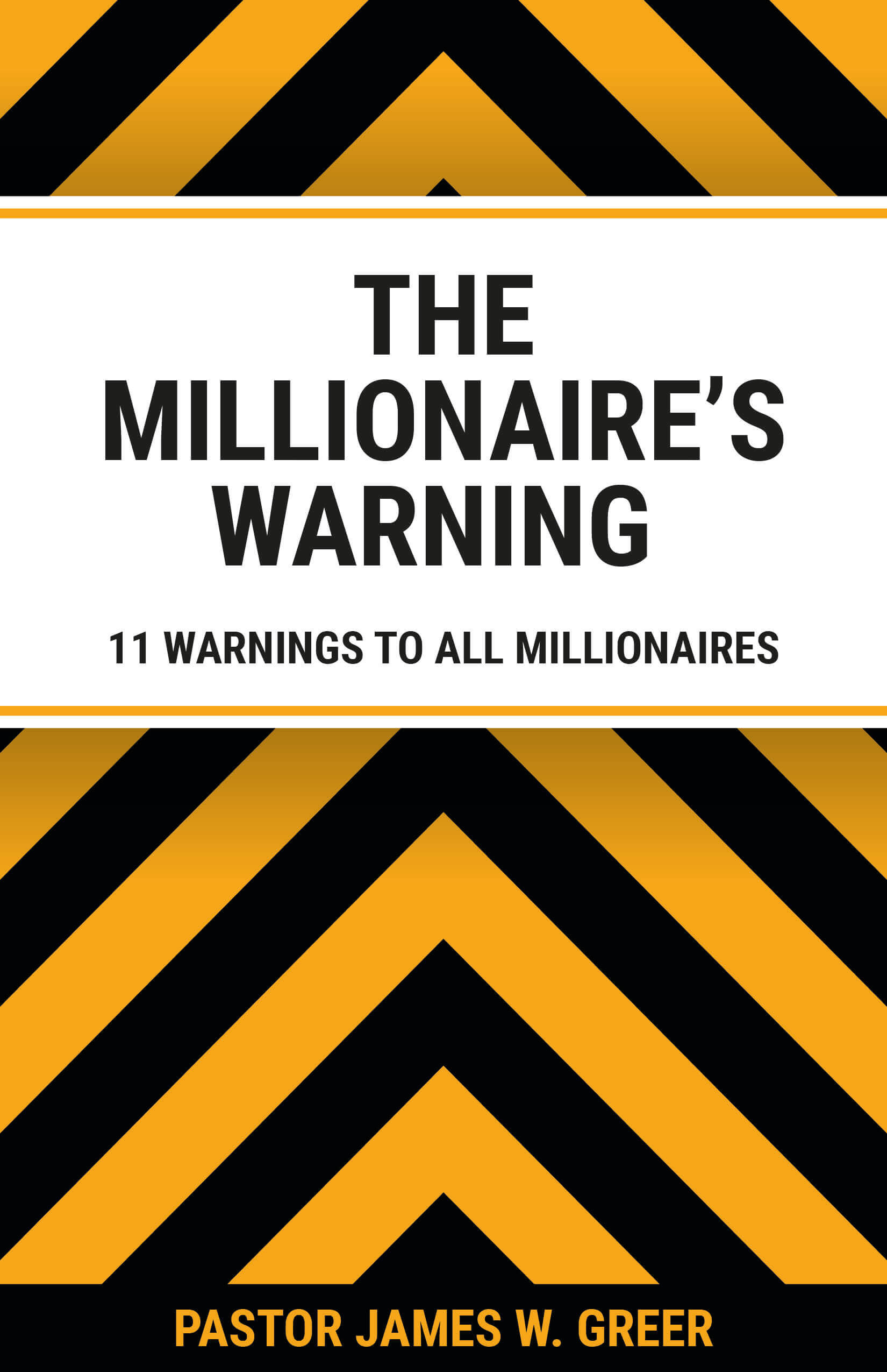 11 Warning to All Millionaires