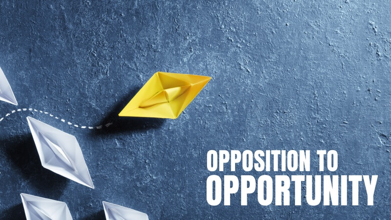 Opposition to Opportunity