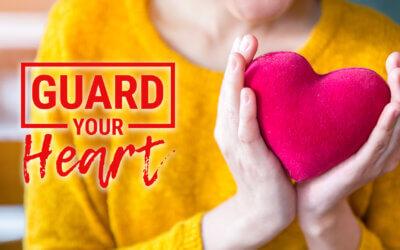 Week 27: Guard Your Heart