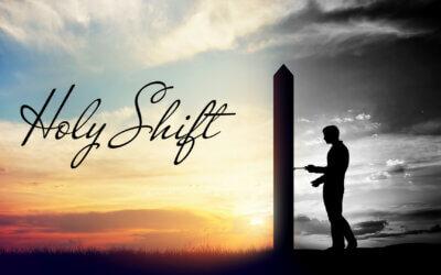 Week 33: Holy Shift