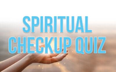 Spiritual Checkup