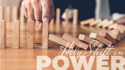 Week 36: Holy Shift in Power