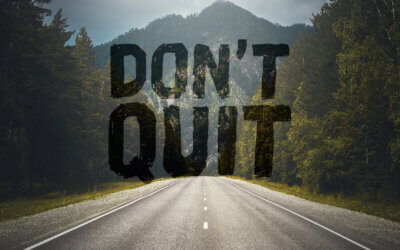 Week 43: Don't Quit