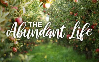 Week 52: The Abundant Life