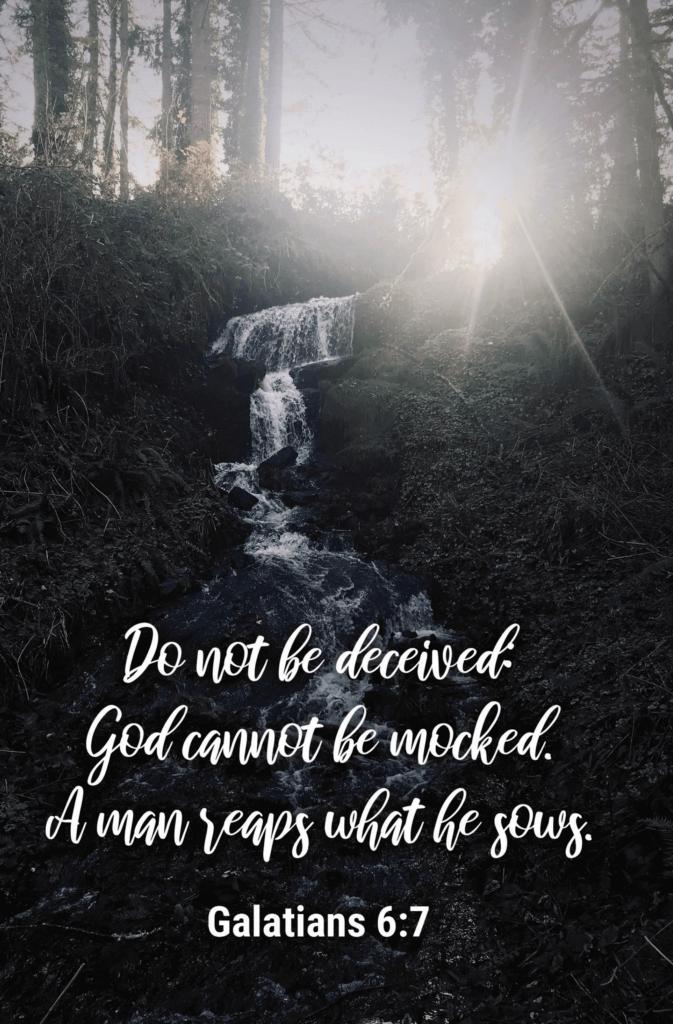 Galations 6:7