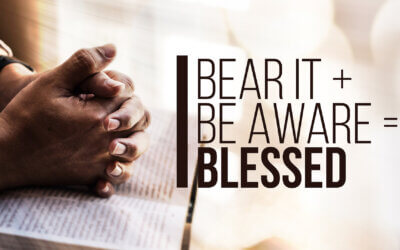 Bear It + Be Aware = Blessed