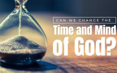 Can We Change the Time and Mind of God?