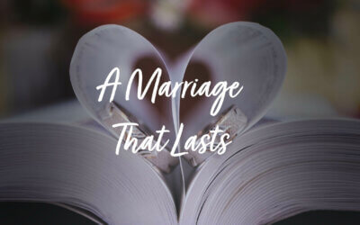 A Marriage that Lasts