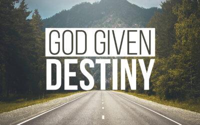 God Given Destiny