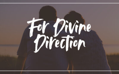 For Divine Direction