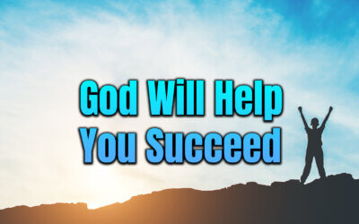 God Will Help You Succeed
