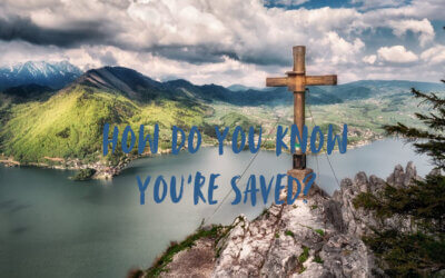 How Do You Know You're Saved?