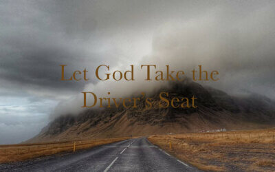 Let God Take the Driver's Seat