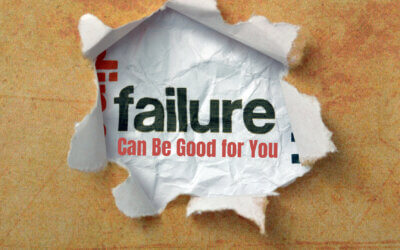 Failure Can Be Good for You
