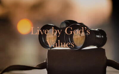 Live by God's Values