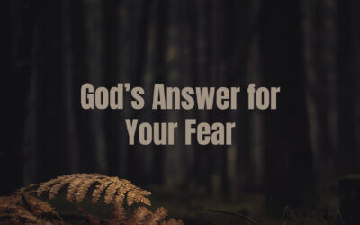 God's Answer for Your Fear