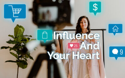 Influence and Your Heart