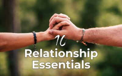 10 Relationship Essentials