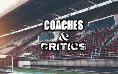 Coaches and Critics