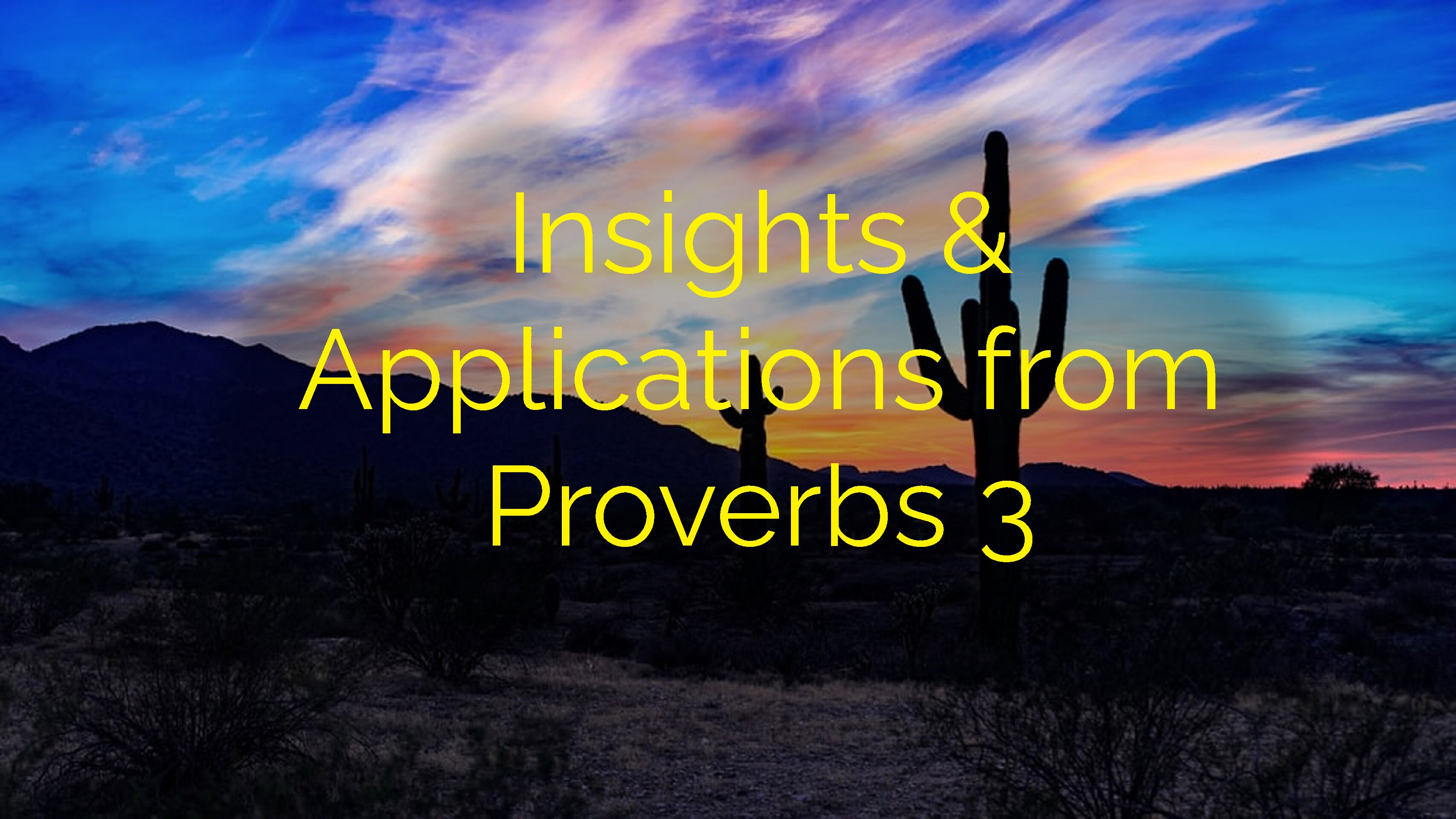 Insights and Application from Proverbs 3:5-6